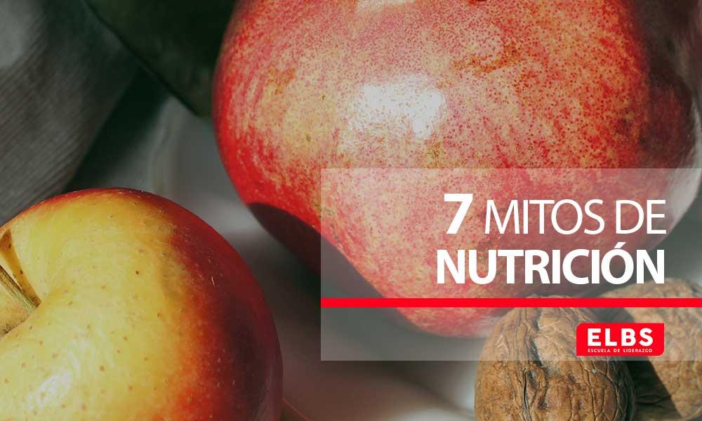 te contamos 7 mitos de nutrición que no debes creer